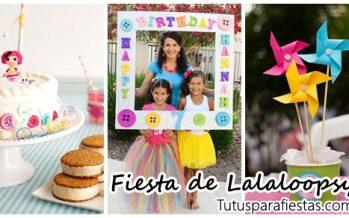 Fiesta para niña con tema de Lalaloopsy