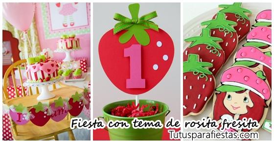 Fiesta Tematica De Rosita Fresita