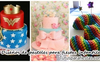 Diseños de pasteles para fiestas infantiles 2017