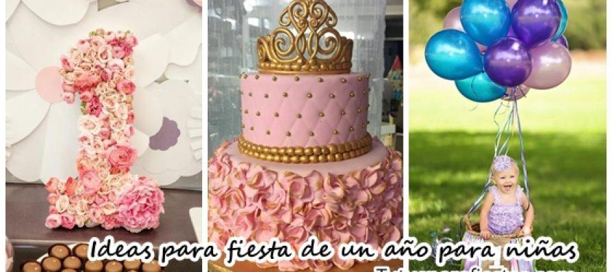 Ideas para celebrar el cumpleaños #1 para niñas