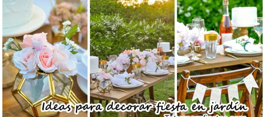 Ideas para decorar una fiesta de jardín