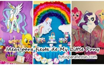 Ideas para fiesta de My Little Pony