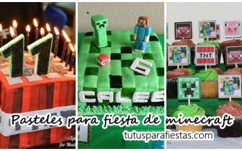 Pasteles para fiesta de cumpleaños de minecraft