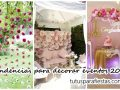 Tendencias para decorar eventos 2018 – 2019