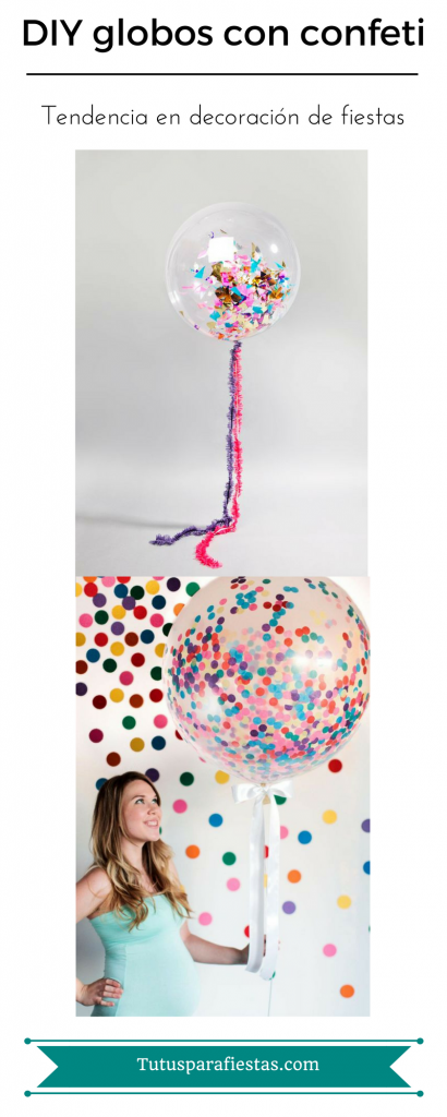 DIY Como hacer globos con confeti